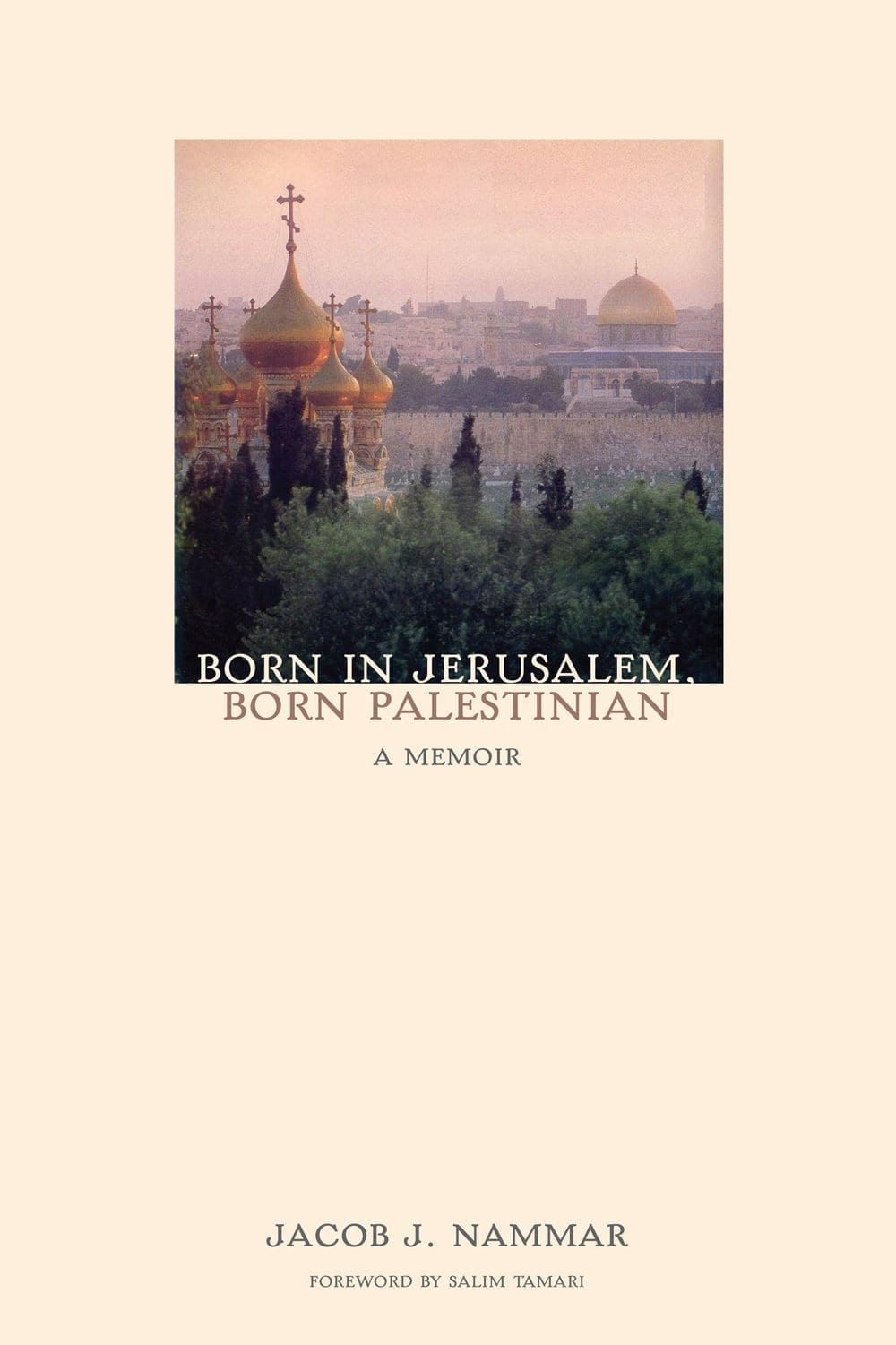 Born in Jerusalem, Born Palestinian
