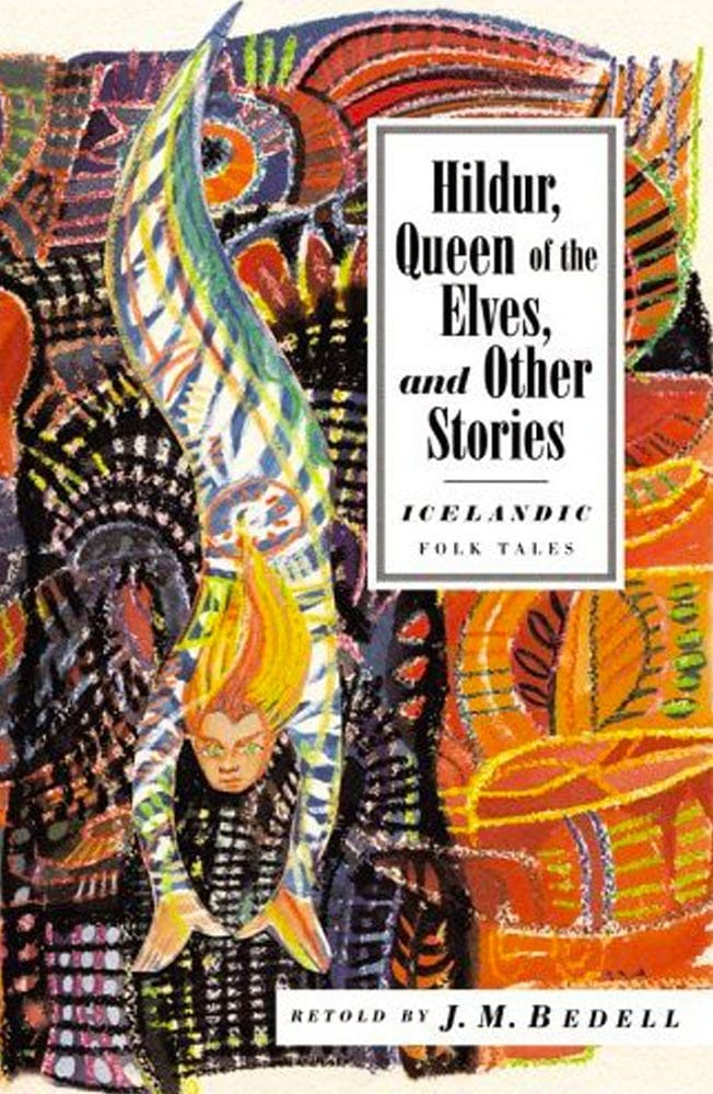 Hildur, Queen of the Elves and Other Stories